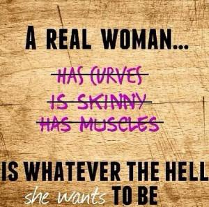 A-Real-Women-Is-Whoever-The-Hell-She-Wants-To-Be