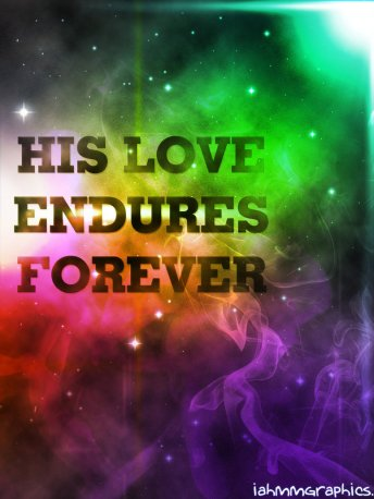 god__s_love_endures_forever__by_wawaw1111-d52k7vs